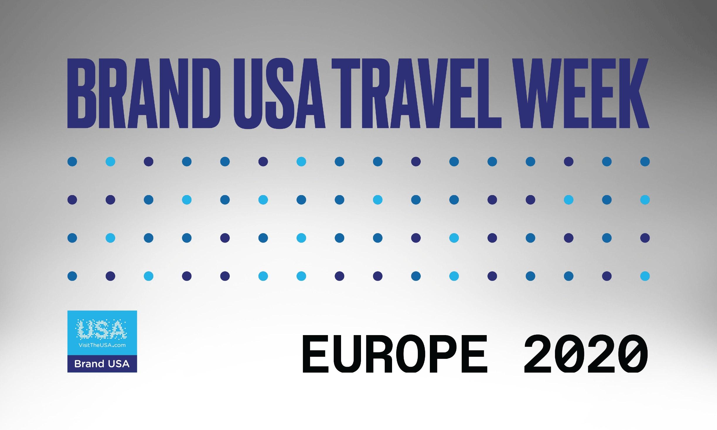 Brand USA Travel Week Europe 2020 ya está en marcha